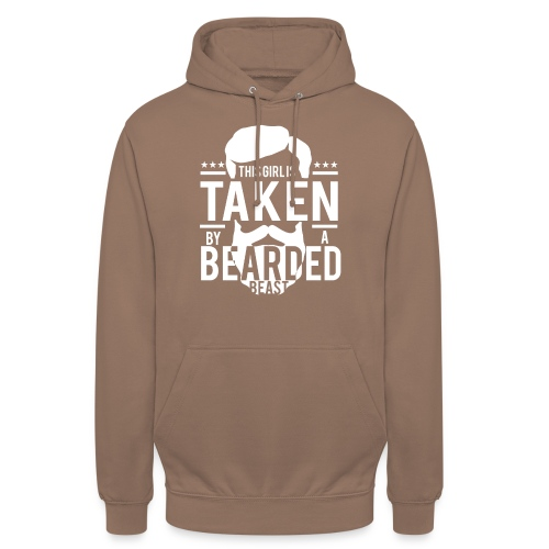 This Girl Is Taken By A Bearded Man - Unisex Hoodie