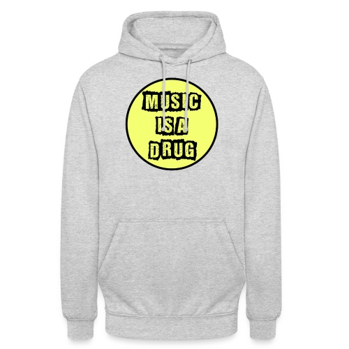 Music is a drug - Unisex Hoodie