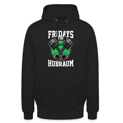 Fridays For Hubraum - Unisex Hoodie
