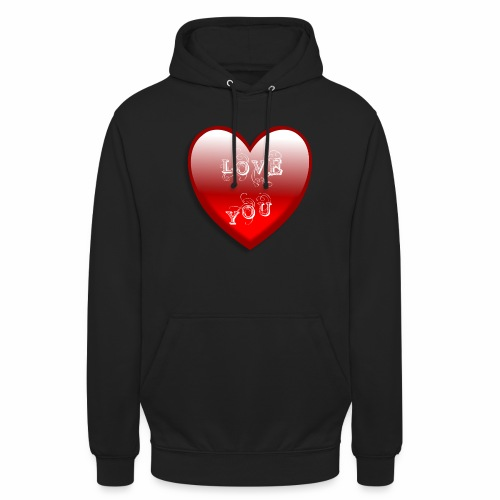 Love You - Unisex Hoodie