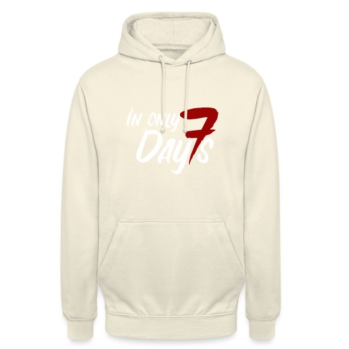 In Only Seven Days - Unisex Hoodie