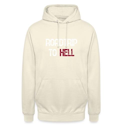 Roadtrip To Hell - Unisex Hoodie