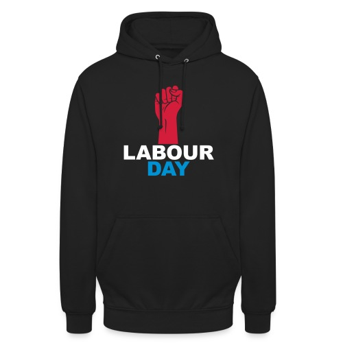 Labour day - Unisex Hoodie