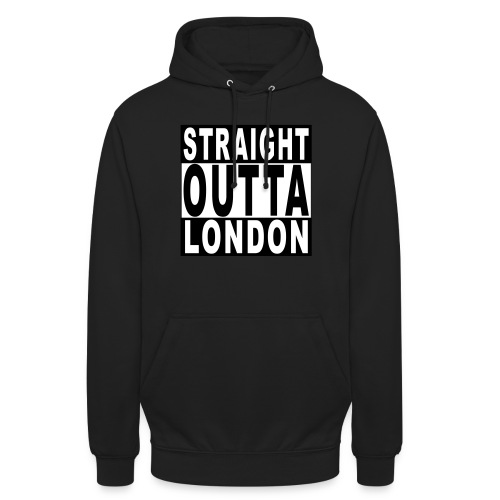 STRAIGHT OUTTA LONDON - Unisex Hoodie