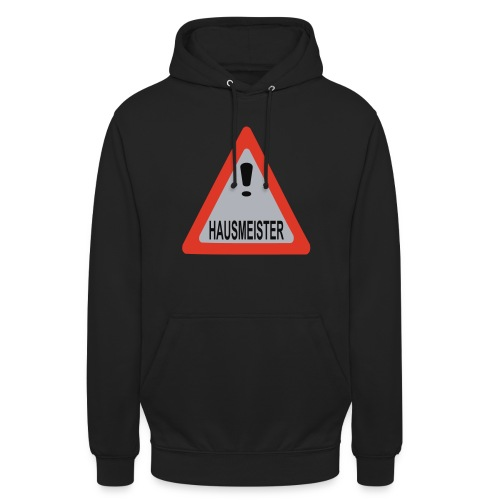 achtung vorsicht hausmeister - Unisex Hoodie
