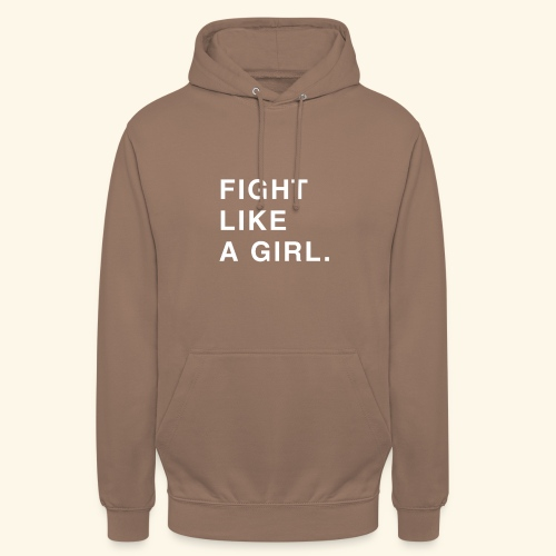 Fight like a girl. - Sweat-shirt à capuche unisexe