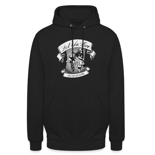 Lost like Alice, Mad like the Hatter - Unisex Hoodie