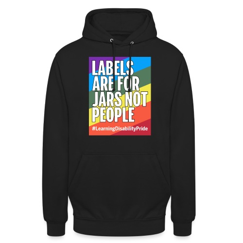 Labels are for Jars, Not People - Unisex Hoodie