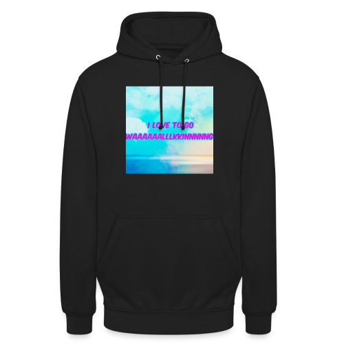 I love to go waaaaaalllkkinnnnng Official Merch - Unisex Hoodie