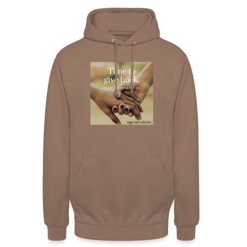 time to give back - Hoodie unisex