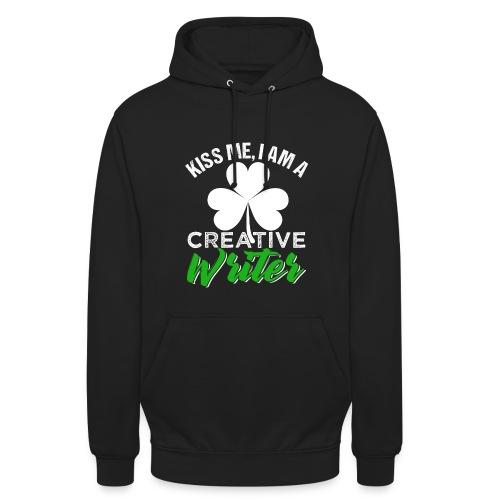 Kiss Me I Am A Creative Writer - Unisex Hoodie