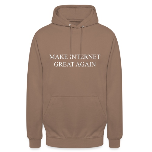 Make Internet Great Again - Unisex Hoodie