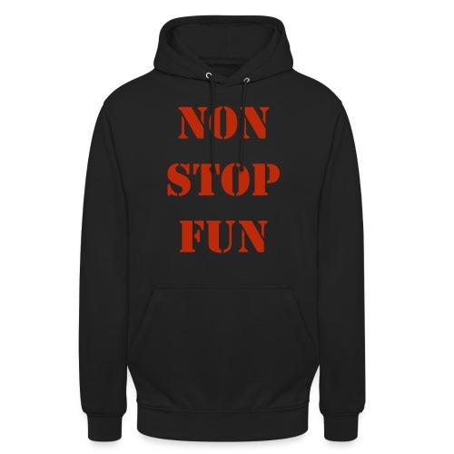 non stop fun - Unisex Hoodie