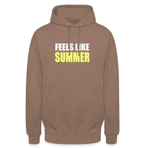 FEELS LIKE SUMMER - Unisex Hoodie