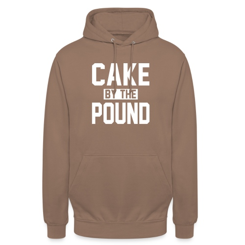 Cake by the Pound - Unisex Hoodie