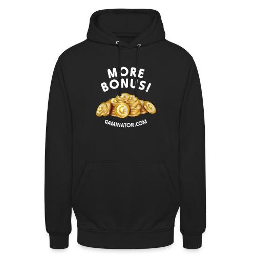 More bonus - Unisex Hoodie