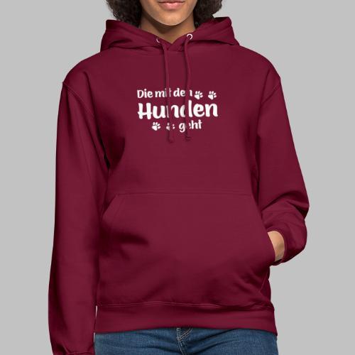 DIE MIT DEN HUNDEN GEHT - Hundepfoten - Unisex Hoodie