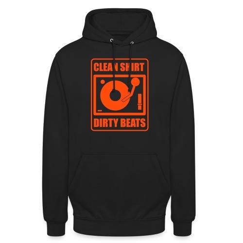 Clean Shirt Dirty Beats - Hoodie unisex