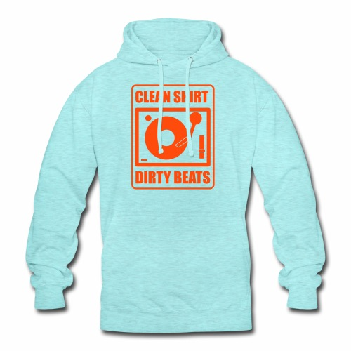 Clean Shirt Dirty Beats - Hoodie unisex