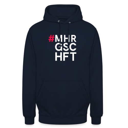 #MHR GSCHFT - Unisex Hoodie