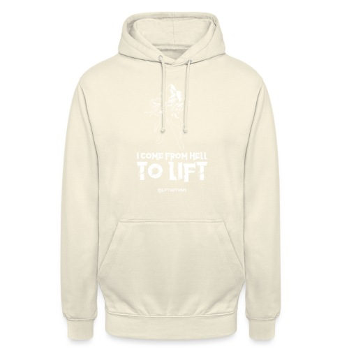 Lift With Me - I Come From Hell To Lift - Felpa con cappuccio unisex