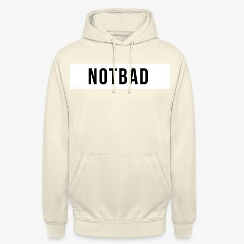 Not Bad Outfit - Felpa con cappuccio unisex