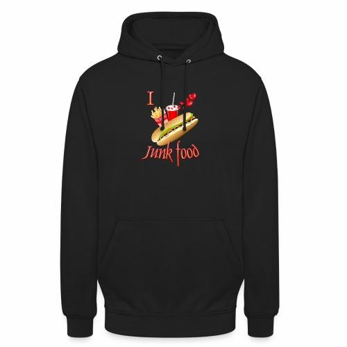 I love Junk food - Unisex Hoodie