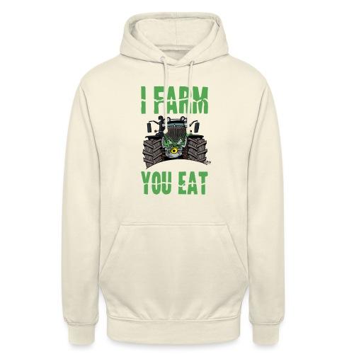 I farm you eat F - Hoodie unisex