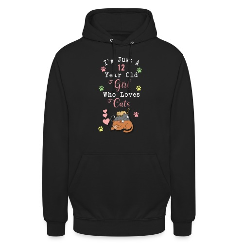I'm just a 12 year old girl who loves cats - Sweat-shirt à capuche unisexe