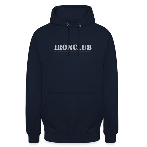 IRONCLUB - a way of life for everyone - Unisex-hettegenser