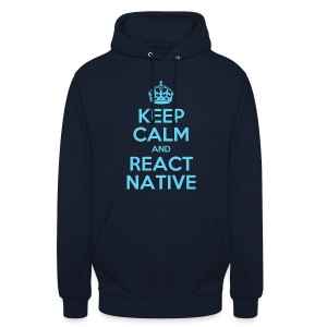 KEEP CALM AND REACT NATIVE SHIRT - Unisex Hoodie