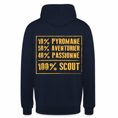 100% SCOUT - 10% pyromane 50% aventurier 40% - Sweat-shirt à capuche unisexe