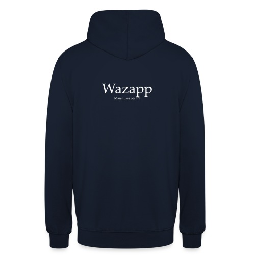 Wazapp - Sweat-shirt à capuche unisexe