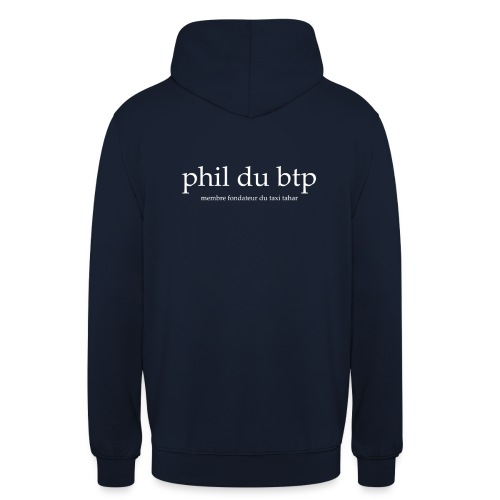 Phil du Btp - Sweat-shirt à capuche unisexe
