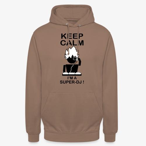 KEEP CALM SUPER DJ B&W - Sweat-shirt à capuche unisexe