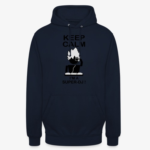 KEEP CALM SUPER DJ B&W - Sweat-shirt à capuche unisexe