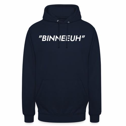 Binneeuh! - Hoodie unisex