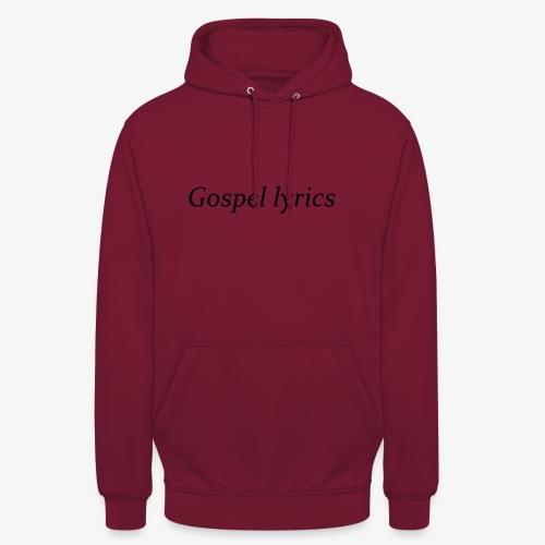 gospel lyrics black lettered - Hoodie unisex