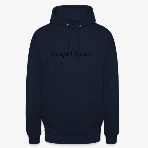 gospel lyrics black lettered - Hoodie unisex
