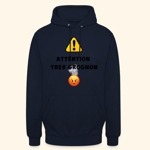 Attention très grognon - Sweat-shirt à capuche unisexe