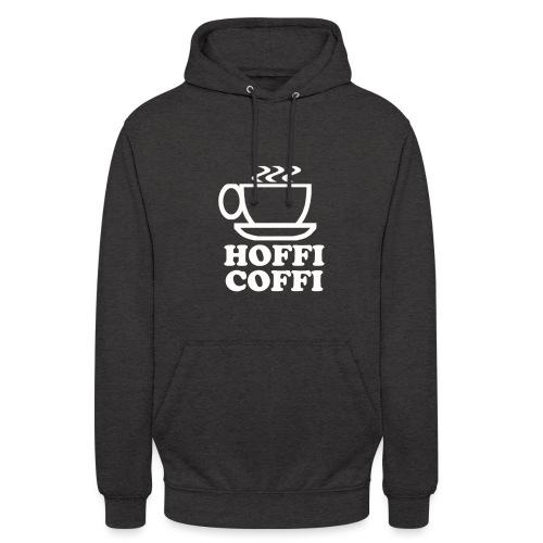 Hoffi Coffi - Unisex Hoodie