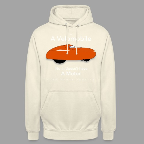 "it's a velomobile white text - Huppari ""unisex"""