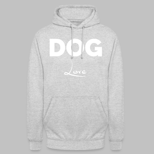 DOG LOVE - Geschenkidee für Hundebesitzer - Unisex Hoodie