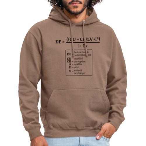 Formule de la destruction de l'environnement - Sweat-shirt à capuche unisexe