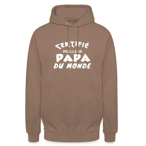 Certifie Meilleur Papa du Monde - Sweat-shirt à capuche unisexe