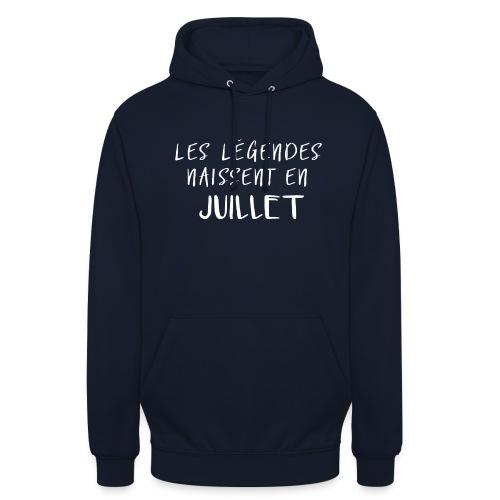 LES LÉGENDES NAISSENT EN JUILLET - Sweat-shirt à capuche unisexe