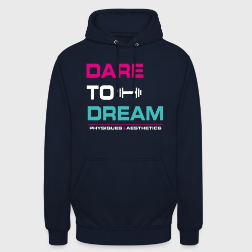 DARE TO DREAM - Sudadera con capucha unisex