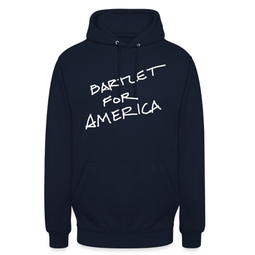 Bartlet For America - Unisex Hoodie
