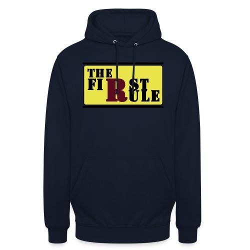 First Rule No Rule - Unisex Hoodie