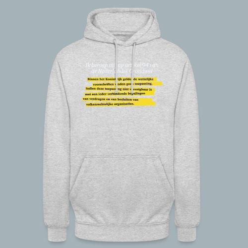 Nederlandse Grondwet T-Shirt - Artikel 94 - Hoodie unisex
